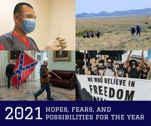 header collage with text: 2021 Hopes, Fears, and Possibilities for the Year